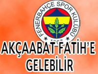 Fenerbahçe Akçaabata Gelebilir