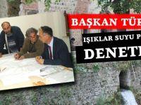 Başkan Türkmen Işıklar Suyu Projesini Denetledi