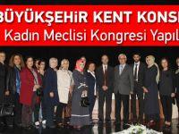 Trabzon Büyükşehir Kent Konseyi Kadın Meclisi Kongresi Yapıldı.