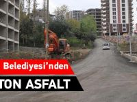 Akçaabat Belediyesi'nden 2500 Ton Asfalt