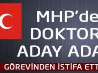 MHP'de Doktor Aday Adayı