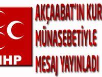 MHP Akçaabat İlçe Teşkilatı Akçaabat'ın  kurtuluşu münasebetiyle bir masaj yayınladı.