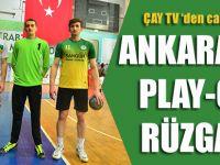 Ankara'da Play-off Rüzgarı