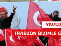 Trabzon Bizimle Gülecek
