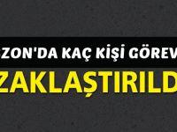 Trabzon'da Kaç Kişi Görevden Uzaklaştırıldı?