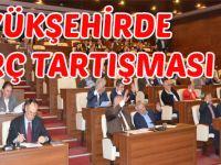 Büyükşehir Meclisinde borç konusu tartışıldı.