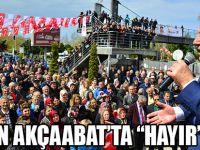 CHP Akçaabat'ta Hayır Mitingi Yaptı