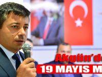 Akgün'den 19 Mayıs Mesajı