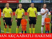 Uefa 'dan Akçaabatlı  Hakeme Görev