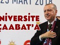 "Erdoğan ""Üniversite Akçaabat'a dedi."