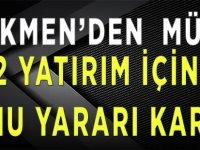 Türkmen'den Müjdeli Haber