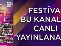 Festival Bu Kanaldan Canlı Yayınlanacak