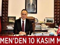 Türkmen'den 10 Kasım mesajı