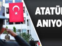 Atatürk'ü saygıyla anıyoruz
