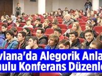 """Belediyeden """"Mevlana'da Alegorik Anlatım"""" Konulu Konferans"""