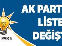 AK Parti'de Liste Değişti