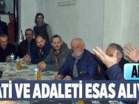LİYAKATİ VE ADALETİ ESAS ALIYORUZ