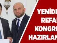 Yeniden Refah  Kongreye Hazırlanıyor.