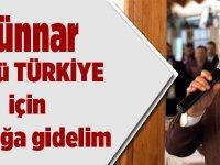 """Günnar """"Güçlü Türkiye İçin Sandığa Gidelim"""""""