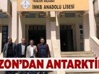 Trabzon'dan Antarktika'ya