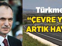 """Şefik Türkmen """"Çevre Yolu Rafa Kalktı"""""""