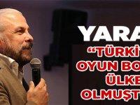 """Mete Yarar, """"Türkiye Oyun Bozuyor"""""""
