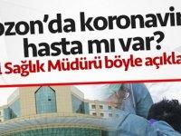 Trabzon'da Virüs Var mı?