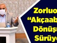 """Murat Zorluoğlu """"Akçaabat'ta Dönüşüm Sürüyor"""""""