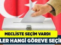 Mecliste Seçim Vardı