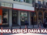 Akçaabat'ta bir banka daha şubesini kapattı