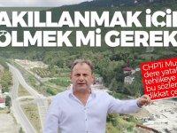 """CHP'li Mustafa Bak: """"Akıllanmak için ölmek mi gerek?"""""""