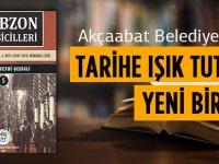 Akçaabat Belediyesi Kültür Yayınlarına Bir Yenisini Daha Ekledi.