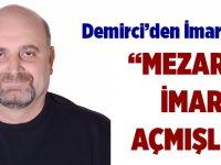 Demirci'den İmar Tepkisi