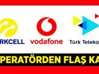Turkcell, Vodafone ve Türk Telekom'dan flaş karar!