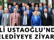 Vali Ustaoğlu'ndan Belediyeye Ziyaret