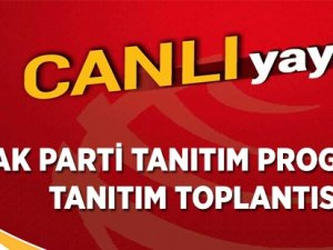 AK Parti Projelerini Açıklıyor (CANLI YAYIN)